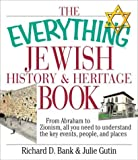 Everything Jewish History and Heritage Book, Richard D. Bank and Julie Gutin, 1580629660