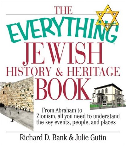 Everything Jewish History and Heritage Book (Everything Series) (The First Bank Of The United States Was)