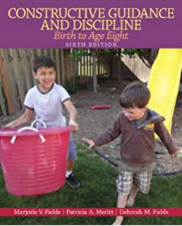 Constructive Guidance And Discipline Birth To Age Eight 6th Edition