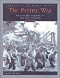 The Pacific War 9780760311462