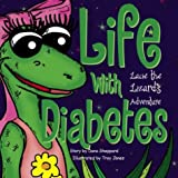 Life with Diabetes, Lacie the Lizard's Adventure, Dana Sheppard, 0974599700