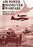 img - for Air Power and Maneuver Warfare by Martin van Creveld (2012-08-01) book / textbook / text book