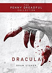 Dracula: The Penny Dreadful Collection