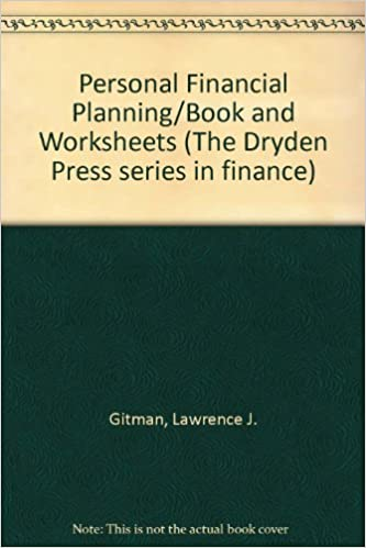 personal financial planning book and worksheets the dryden press