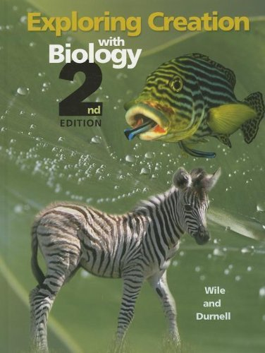 Exploring Creation with Biology (Textbook Only) 2nd edition by Dr. Jay L. Wile, Marilyn F. Durnell (2005) Hardcover