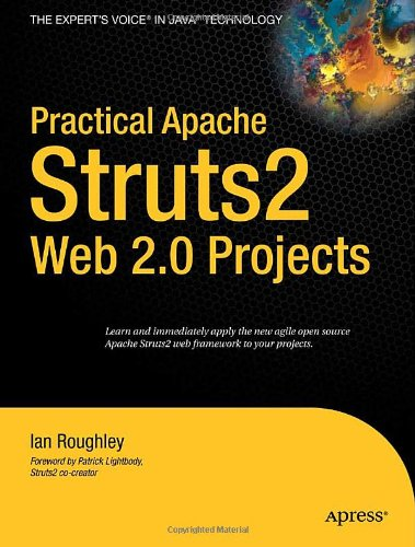 Practical Apache Struts 2 Web 2.0 Projects