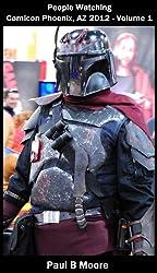 People Watching - Comic Con Phoenix 2012 - Volume 1