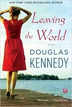 Book Leaving the World: A Novel by Douglas Kennedy (2010-06-15)