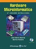 Hardware Microinformatico, Jose Maria Martin Martin-Pozuelo, 970151131X