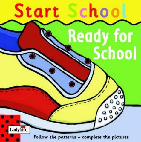 Read Online Ready For School: Start School ebook