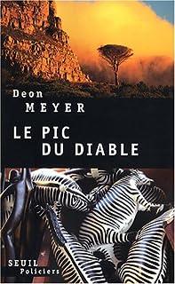 Le pic du diable : roman, Meyer, Deon