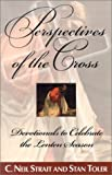 img - for Perspectives of the Cross: Devotionals to Celebrate the Lenten Season book / textbook / text book