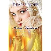Dean's Hope & Skylar's Fate (The Dream Series Book 2)