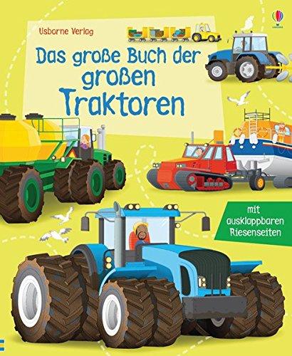 Das große Buch der großen Traktoren