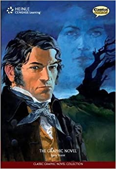 Wuthering Heights: The Graphic Novel (The Classic Graphic Novel Collection)