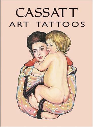Cassatt Art Tattoos (Dover - Tattoo Mary