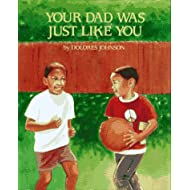 Your Dad was Just Like You