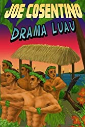 Drama Luau: A Nicky and Noah Mystery (Nicky and Noah Mysteries) (Volume 4)