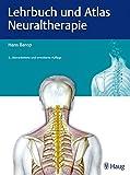Lehrbuch und Atlas Neuraltherapie