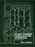 Stock Scenery Construction Handbook, Raoul, Bill, 0911747389