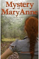 Mystery of MaryAnne (Greatest Treasure) (Volume 3)