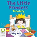The Little Princess Treasury Audiobook by Tony Ross Narrated by Jilly Bond