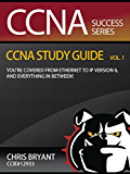 Chris Bryant's CCNA Study Guide, Volume 1