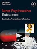 Novel Psychoactive Substances : Classification, Pharmacology and Toxicology, , 0124158161