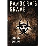 Pandora's Grave: Shadow Warriors Series
