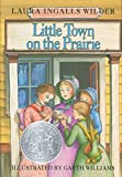 Little Town on the Prairie (Little House) by Laura Ingalls Wilder (1953-10-14)