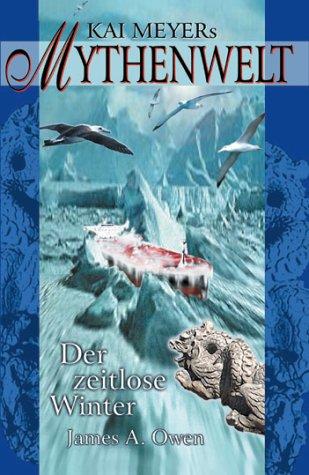 Read Online Kai Meyers Mythenwelt 03. Der zeitlose Winter. ebook