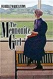 The Mennonite Girl, Danielle Linton, 1424128900