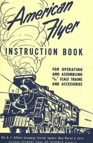 American Flyer Instruction Book (American Flyer Railroad)