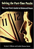 Solving the Part-Time Puzzle, Joan C. Williams and Cynthia Thomas Calvert, 1557330425