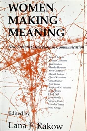 Women Making Meaning: New Feminist Directions in Communication (1992-09-24)