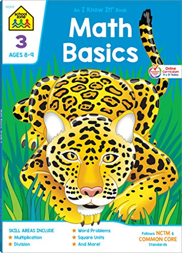 School Zone - Math Basics 3 Workbook - 64 Pages, Ages 8 to 9, Multiplication, Division, Word Problems, Fact Families, Place Value, Skip Counting, and ... Workbook Series) (An I Know It ! Combo Book) ()