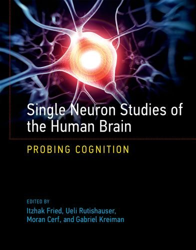 Books : Single Neuron Studies of the Human Brain: Probing Cognition (The MIT Press)