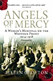 img - for Angels of Mercy: A Women's Hospital on the Western Front 1914 - 1918 by Eileen Crofton (Abridged, Audiobook, Box set) Paperback book / textbook / text book