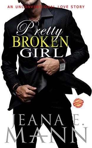 Pretty Broken Girl: An Unconventional Love Story