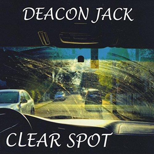 Deacon Jacks - Clear Spot