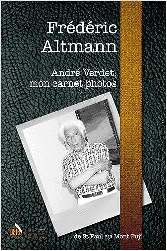 Andre Verdet, mon carnet photos pdf, epub ebook