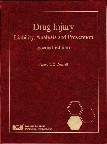 Drug Injury: Liability, Analysis and Prevention, Second Edition