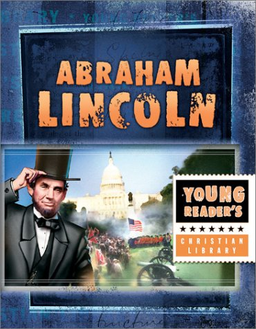 Abraham Lincoln: Great American Leader (Young Reader's Christian Library)