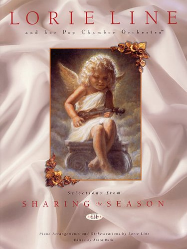 Lorie Line and Her Pop Chamber Orchestra: Selections from Sharing the Season, Vol. 3 (Lorie Line Sheet Music compare prices)