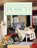 The Decorated Porch: Creative Projects from Leslie Beck