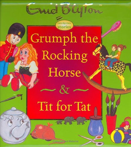 Grumph The Rocking Horse & Tit For Tat PDF