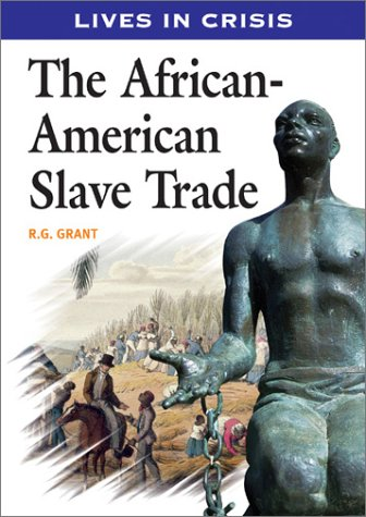 Download The African-American Slave Trade (Lives in Crisis Series) PDF