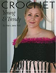 Crochet Young and Trendy (Leisure Arts #4226)