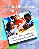 Conflict Resolution in Early Childhood 9780130874016