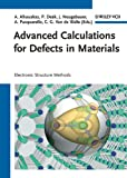 Advanced Calculations for Defects in Materials, , 3527410244